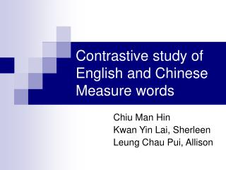 Contrastive study of English and Chinese Measure words