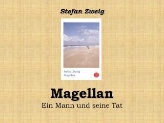 Magellan Ein Mann und seine Tat