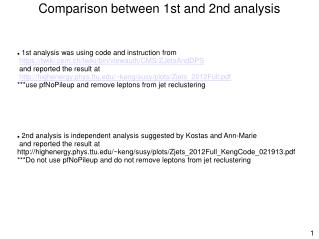 Comparison between 1st and 2nd analysis