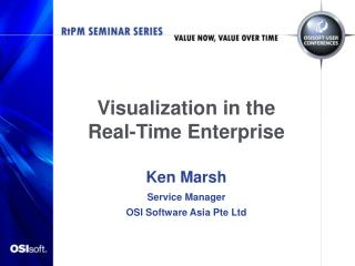 Visualization in the Real-Time Enterprise