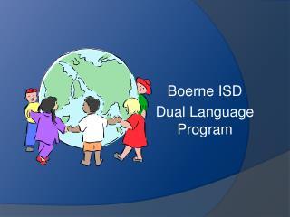 Boerne ISD  Dual Language Program