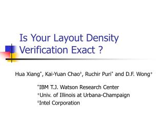 Is Your Layout Density Verification Exact ?