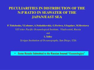 PECULIARITIES IN DISTRIBUTION OF THE N:P RATIO IN SEAWATER OF THE JAPAN/EAST SEA