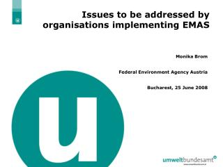 Issues to be addressed by organisations implementing EMAS