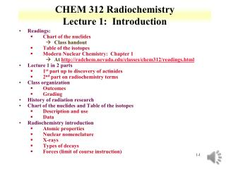 CHEM 312 Radiochemistry Lecture 1:  Introduction