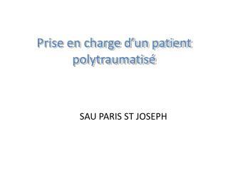 Prise en charge d'un patient polytraumatisé