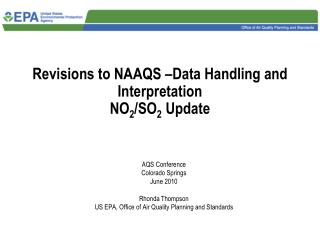 Revisions to NAAQS –Data Handling and Interpretation NO 2 /SO 2  Update