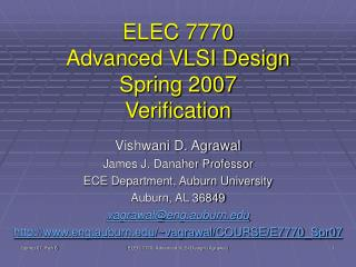 ELEC 7770 Advanced VLSI Design Spring 2007 Verification