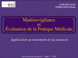 Matériovigilance  et  Évaluation de la Pratique Médicale