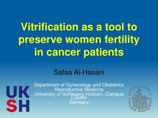 Vitrification as a tool to preserve women fertility in cancer patients