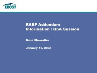 RARF Addendum  Information / QnA Session