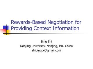 Rewards-Based Negotiation for Providing Context Information