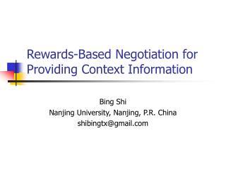 Rewards-Based Negotiation for Providing Context Information