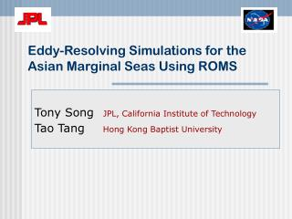 Eddy-Resolving Simulations for the Asian Marginal Seas Using ROMS