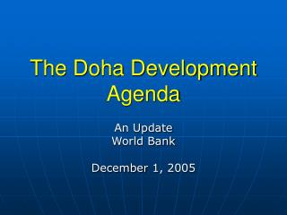 The Doha Development Agenda