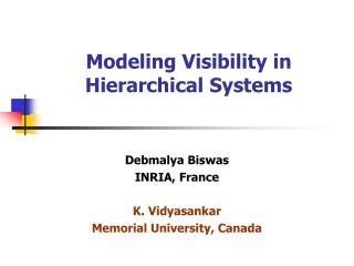 Modeling Visibility in Hierarchical Systems