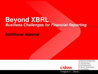 Beyond XBRL Business Challenges for Financial Reporting