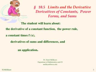 §   10.5   Limits and the Derivative    Derivatives of Constants,  Power Forms, and Sums