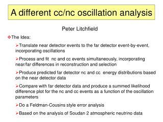 A different cc/nc oscillation analysis