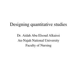 Designing quantitative studies