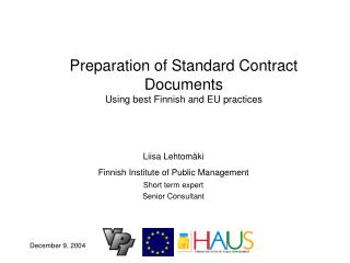 Preparation of Standard Contract Documents Using best Finnish and EU practices