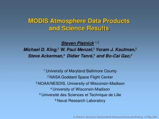 MODIS Atmosphere Data Products and Science Results