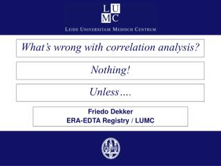 What's wrong with correlation analysis?