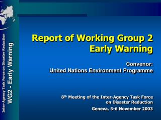8 th  Meeting of the Inter-Agency Task Force  on Disaster Reduction Geneva, 5-6 November 2003