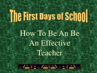 How To Be An Be An Effective Teacher