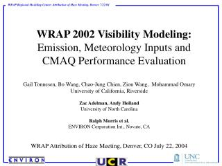 WRAP 2002 Visibility Modeling: Emission, Meteorology Inputs and CMAQ Performance Evaluation