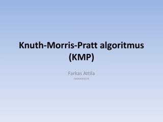 Knuth-Morris-Pratt  algoritmus (KMP)