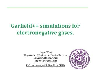 Garfield++ simulations for electronegative gases.