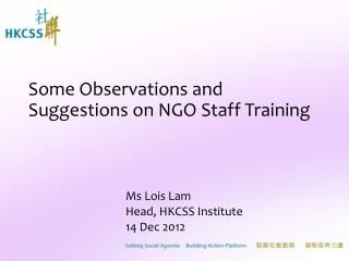 Some Observations and Suggestions on NGO Staff Training