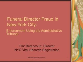 Funeral Director Fraud in New York City: