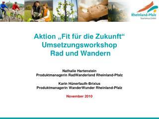 """Aktion """"Fit für die Zukunft""""  Umsetzungsworkshop   Rad und Wandern"""