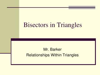 Bisectors in Triangles