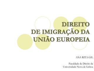 DIREITO  DE IMIGRAÇÃO DA UNIÃO EUROPEIA