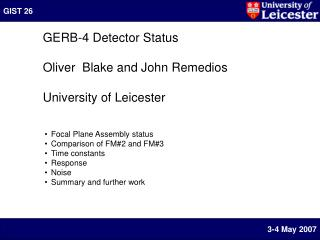 GERB-4 Detector Status Oliver  Blake and John Remedios University of Leicester