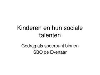 Kinderen en hun sociale talenten
