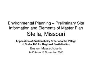 Environmental Planning – Preliminary Site Information and Elements of Master Plan Stella, Missouri