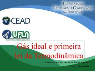 Gás  ideal e  primeira lei  da Termodinâmica