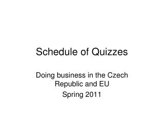 Schedule of Quizzes