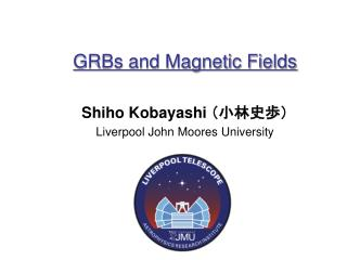 GRBs and Magnetic Fields