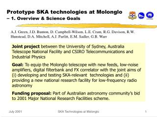 Prototype SKA technologies at Molonglo –  1. Overview & Science Goals