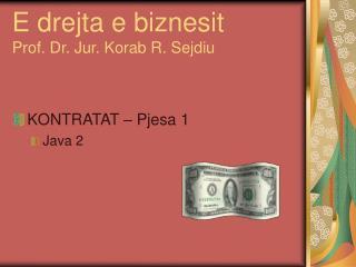 E drejta e biznesit   Prof. Dr. Jur. Korab R. Sejdiu