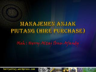 Manajemen Anjak Piutang (Hire Purchase)