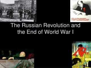 The Russian Revolution and the End of World War I