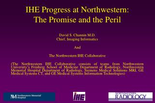 IHE Progress at Northwestern:  The Promise and the Peril