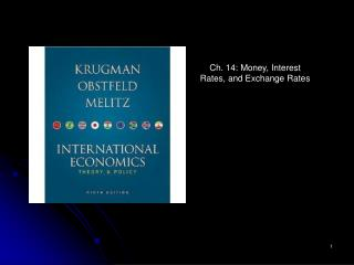 Ch. 14: Money, Interest Rates, and Exchange Rates