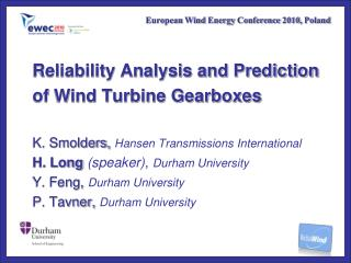 Reliability Analysis and Prediction  of Wind Turbine Gearboxes